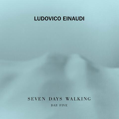 √7 Days Walking - Day 5 von Ludovico Einaudi - CD jetzt im Universal Music Shop