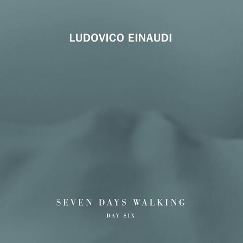√7 Days Walking - Day 6 von Ludovico Einaudi - CD jetzt im Universal Music Shop