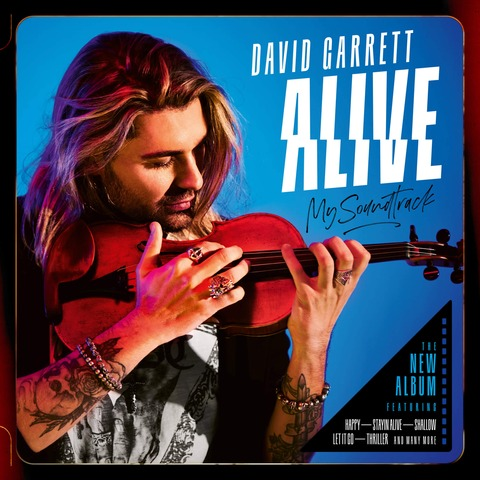 √Alive - My Soundtrack (Ltd. 2CD Deluxe Edition) von David Garrett - 2CD jetzt im Universal Music Shop